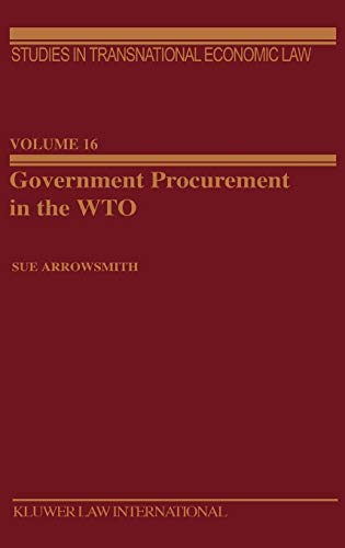Download Government Procurement in the Wto (STUDIES IN TRANSNATIONAL ECONOMIC LAW) 9041198849