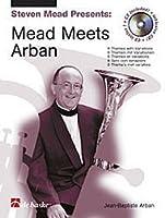 Mead Meets Arban by De Haske Publications