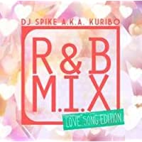 R&B M.I.X -LOVE SONG EDITION-
