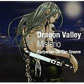 Dragon Valley-Misterio-<龍谷の幻想>