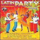 Latin Party Music by Various Artists