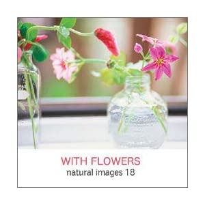 natural images Vol.18 WITH FLOWERS