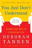 [画像:You Just Dont Understand Women & Men in Conversation]
