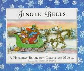 Jingle Bells: A Holiday Book With Lights and Music
