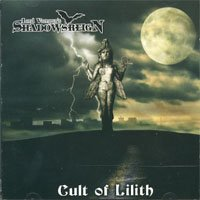 SHADOWSREIGN - CULT OF LILITH (1 CD)