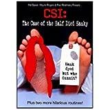 CSI by Hal Spear、ウェイン?ロジャースとポール?Romhany