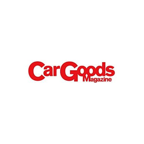 Car Goods Magazine ‐ カーグッズマガジン ‐ 2018年 5月号