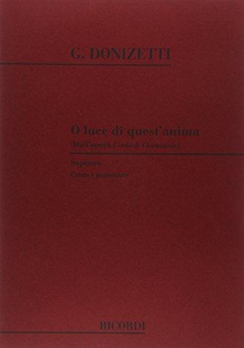 ドニゼッティ: オペラ「シャモニーのリンダ」より おお、この魂の輝きよ(ソプラノ)(伊語)/リコルディ社/オペラ ヴォーカル・スコア/アリア・ピース