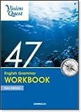 Vision Quest English Grammar 47 WORKBOOK