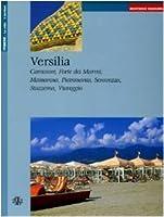 Versilia. Camaiore, Forte dei Marmi, Massarosa, Pietrasanta, Seravezza, Stazzema, Viareggio. Ediz. tedesca
