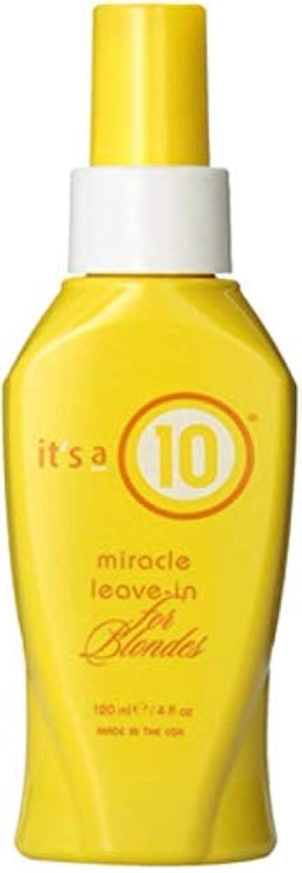 葬儀偉業誰のIt's a 10 金髪のために奇跡のリーブインコンディショナー4オズ(4パック) 4パック