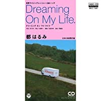 Dreaming On My Life (MEG-CD)
