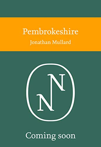 Pembrokeshire (Collins New Naturalist Library) (English Edition)