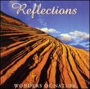 Reflections: Wonders of Nature