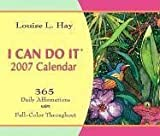 I Can Do It 2007 Calendar: 365 Daily Affirmations