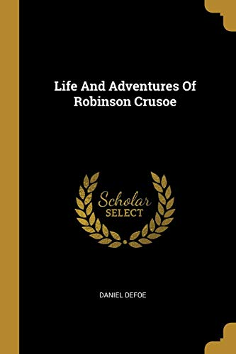 Life And Adventures Of Robinson Crusoeの詳細を見る