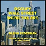 Occupy Wall Street We're the 99percent