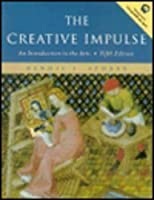 The Creative Impulse: An Introduction to the Arts