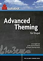 Advanced Theming for Drupal