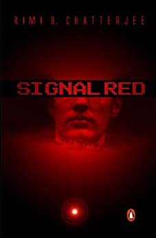 [Chatterjee, Rimi B.]のSignal Red (English Edition)