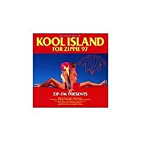 KOOL ISLAND FOR ZIPPIE'97