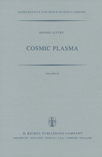 Cosmic Plasma (Astrophysics and Space Science Library)