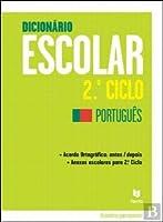 Dicionário Escolar - 2.º Ciclo Português