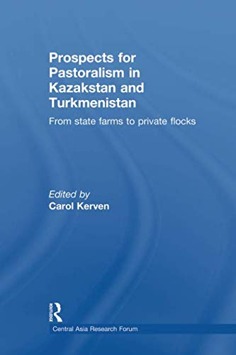 Download Prospects for Pastoralism in Kazakstan and Turkmenistan (Central Asia Research Forum) 113899684X