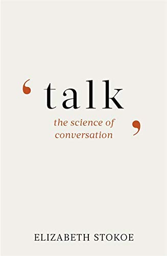Talk: The Science of Conversation (English Edition)