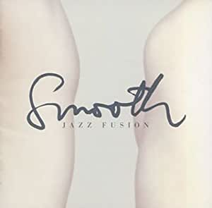 SMOOTH JAZZ FUSION