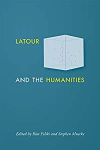 Latour and the Humanities (English Edition)