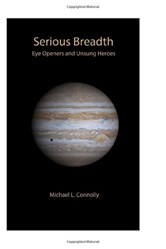 Download Serious Breadth: Eye Openers and Unsung Heroes 1077456735