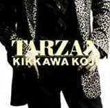 TARZAN / 吉川晃司