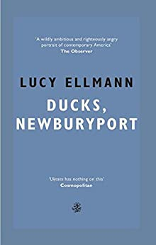 Ducks, Newburyport: Longlisted for the Booker Prize 2019 by [Ellmann, Lucy]