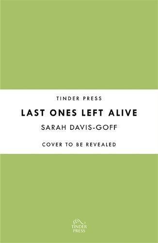 Last Ones Left Alive (English Edition)