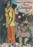 Voyages and Rencontres De Marc Chagall