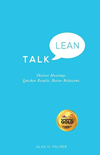 Download Talk Lean - Shorter Meetings. Quicker Results. Better Relations. 0857084976