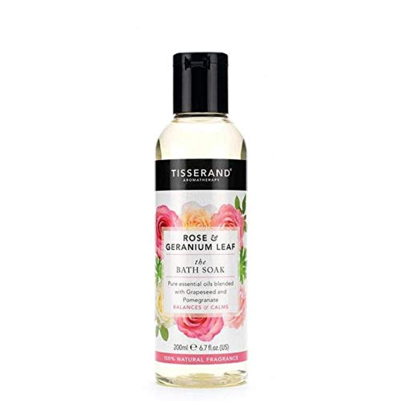 [Tisserand ] ティスランドローズ&ゼラニウムの葉のお風呂は、200ミリリットルを浸します - Tisserand Rose & Geranium Leaf Bath Soak 200ml [並行輸入品]