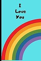 I Love You: Notebook/Journal -LGBT