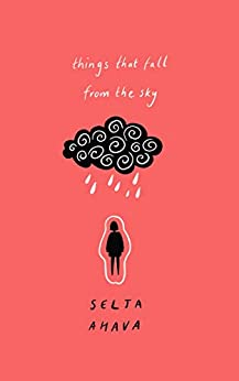 Things that Fall from the Sky by [Ahava, Selja]