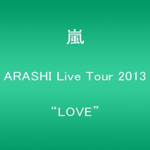 "ARASHI Live Tour 2013 ""LOVE"" [Blu-ray]"