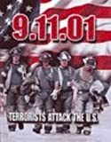 9-11-01: Terrorists Attack the U. S