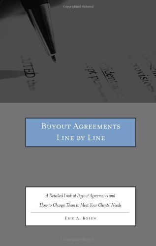 Download Buyout Agreements Line by Line: A Detailed Look at Buyout Agreements and How to Change Them to Meet Your Clients' Needs 0314278907