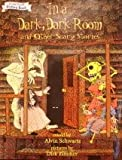 In a Dark Dark Room and Other Scary Stories An I can Read Picture Book