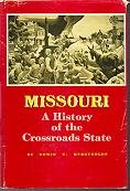 Missouri : A History of the Crossroads State
