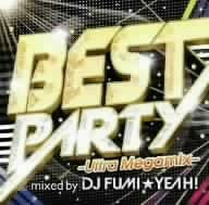 BEST PARTY-Ultra Megamix-mixed by DJ FUMI★YEAH!