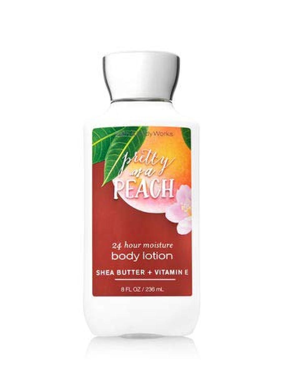 事務所集団すなわちバス&ボディワークス プリティ アズ ア ピーチ ボディローション Pretty as a Peach 24 hour moisture body lotion SHEA BUTTER + VITAMIN E