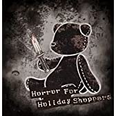 Horror For Holiday Shoppers