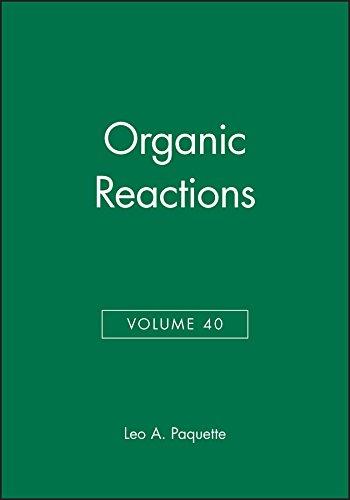 Download Organic Reactions, Volume 40 0471538418