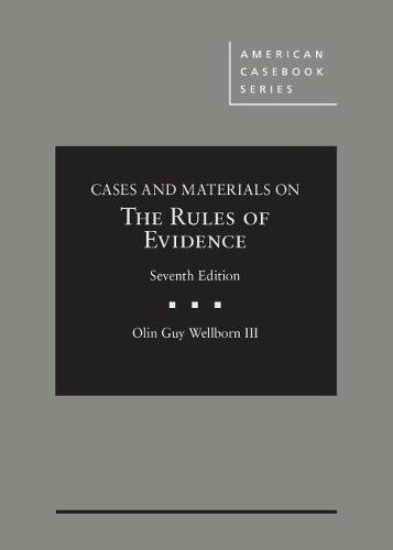 Download Cases and Materials on the Rules of Evidence (American Casebook) 1634606221